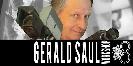 Super-8 Histories with Gerald Saul tickets