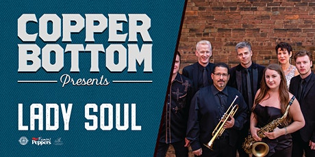 Copper Bottom Presents: Lady Soul tickets