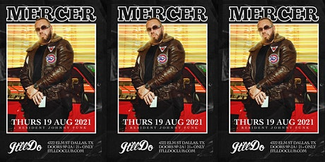 Mercer at It'll Do Club tickets