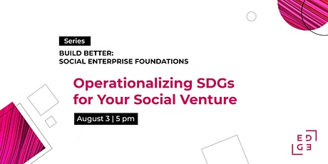 Operationalizing SDGs for Your Social Venture tickets