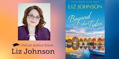 Virtual Author Night with Liz Johnson tickets