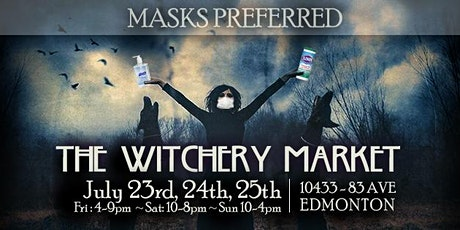The Witchery Market ~ July 23rd, 24th, & 25th tickets