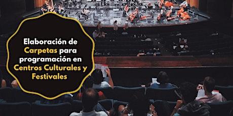 Elaboración de Carpetas para programación en Centros Culturales y Festivale bilhetes