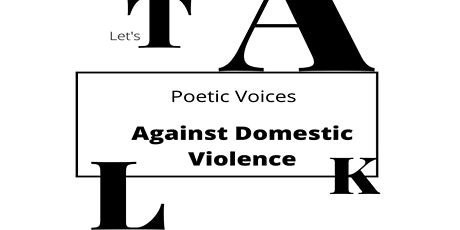 Poetic Voices Against Domestic Violence tickets