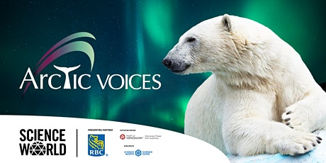 Science World Online Family Event - Explore the Arctic with Parks Canada tickets