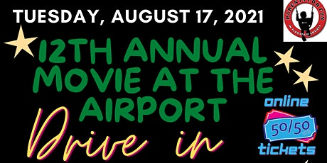 12th Annual Movie at the Airport tickets