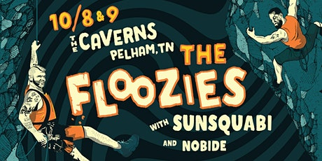 The Floozies in The Caverns with SunSquabi & Nobide tickets