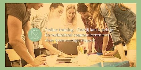 Online training - Ook jij kan krachtig én verbindend communiceren tickets