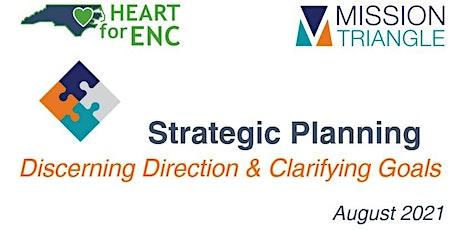 Strategic Planning: Discerning Direction & Clarifying Goals tickets