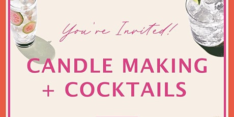 Candle Making and Cocktails tickets