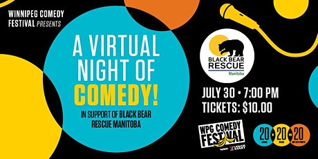 A Virtual Night of Comedy in support of Black Bear Rescue Manitoba tickets