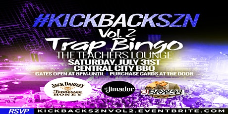 KickBackSzn Vol 2: Trap Bingo ~The Teacher's Lounge tickets