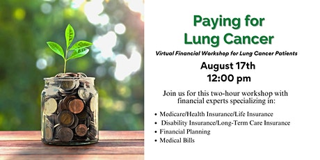 Paying for Lung Cancer: Financial Workshop for Lung Cancer Patients tickets