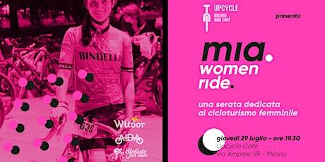 Upcycle presenta MIA WOMEN RIDE biglietti