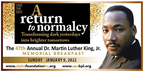 47th Annual Dr. Martin Luther King, Jr. Memorial Breakfast! tickets