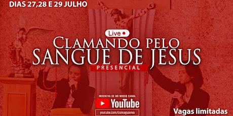 Live do Sangue de Jesus - 31 gotas do Sangue de Jesus (presencial) ingressos