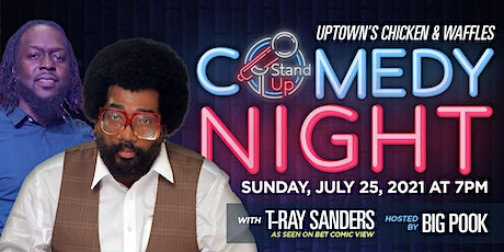 Uptown's Comedy Night with T-Ray tickets