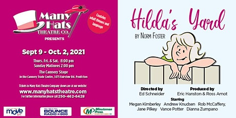 Hilda's Yard by Norm Foster a Many Hats Theatre Company Production tickets