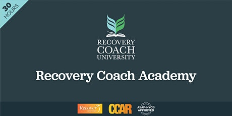 30 Hr. CCAR Recovery Coach Academy Training (October 2021) tickets