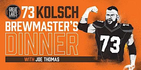 73 Kolsch Brewmaster's Dinner with Joe Thomas tickets
