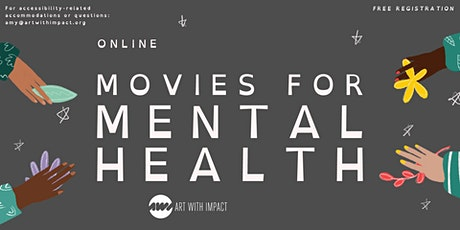 Eating Recovery Center Pathlight presents: Movies for Mental Health(Online) tickets