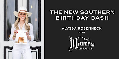 The New Southern Book Birthday Bash at White's Mercantile 12 South tickets
