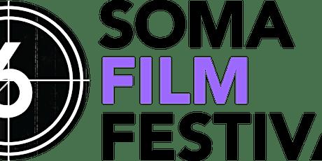SOMA FILM FESTIVAL 6 tickets