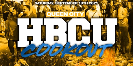 2nd Annual Queen City HBCU Cookout tickets