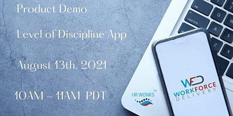 Level of Discipline App: Product Demo tickets