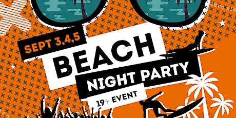 Beach Night Party tickets