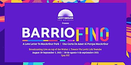 BARRIO FINO A LOVE LETTER TO MACARTHUR PARK; UNA CARTA DE AMOR AL PARQUE entradas