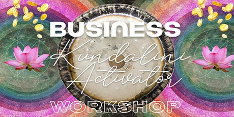 BUSINESS Kundalini Activator Workshop tickets