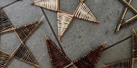 Willow Weaving Star Craft Workshop with Jesica Clark tickets