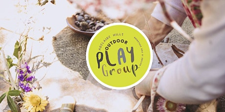 Spring  with Adelaide Hills Outdoor Playgroup - Tuesday 28th September tickets