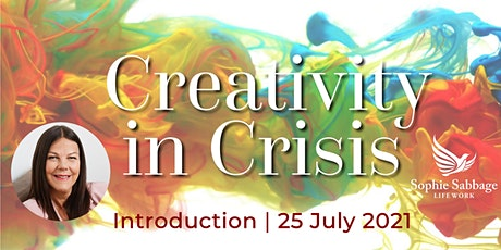 25 July 2021 Intro Event | Creativity in Crisis tickets