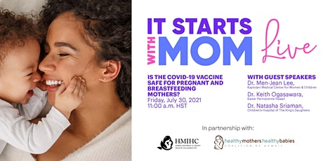 It Starts with Mom: Is the COVID-19 Vaccine Safe for Pregnant Mothers? tickets