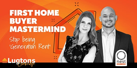First Home Buyers Seminar - FREE event on how to get into your own home tickets