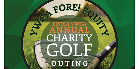 YWCA FORE! EQUITY ANNUAL CHARITY GOLF OUTING tickets
