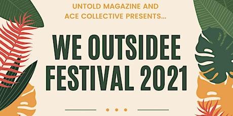 We Outsidee Festival 2021 tickets