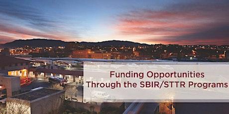 Funding Opportunities Through SBIR/STTR Programs tickets