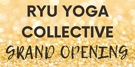 Ryu Yoga Collective Grand Opening Blessing & Guided Meditation tickets