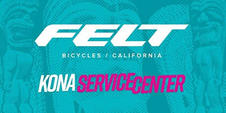 Kona World Championship - Felt Bicycles Service Course Reservations tickets