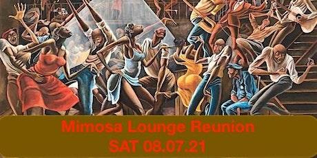 Mimosa Lounge Reunion tickets