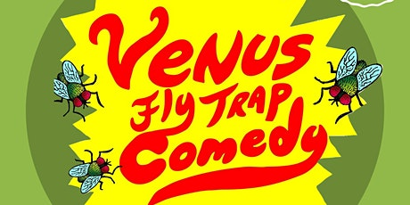 Ruby Deluxe Presents Venus Fly Trap Comedy tickets