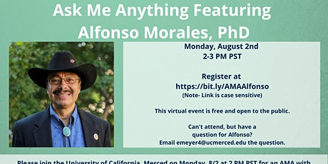 Ask Me Anything Featuring Alfonso Morales, PhD tickets