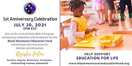 Black Montessori Education Fund Anniversary Fundraiser tickets