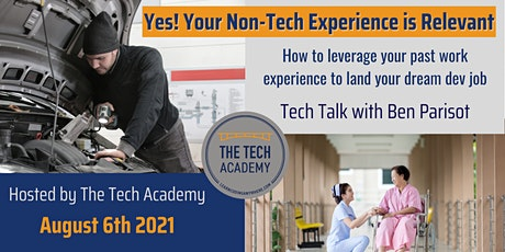Yes, Your Non-Tech Experience is Relevant! Tech Talk with Ben Parisot tickets