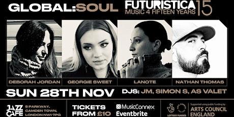 Global Soul: Futuristica 15 tickets