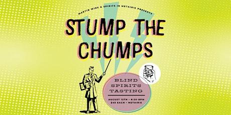 Stump the Chumps Blind Spirits Tasting tickets