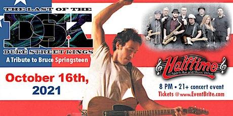 The Last Of The Duke Street Kings (The Premier Bruce Springsteen Tribute) tickets